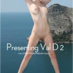 Presenting Val D 2
